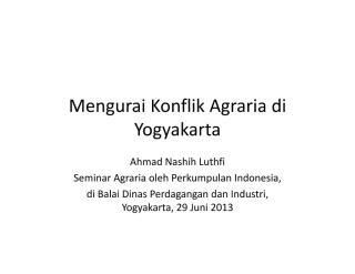 Luthfi. 2013. Mengurai Konflik Agraria di Yogyakarta.pdf