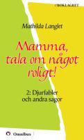 Mathilda Langlet - Mamma, tala om något roligt! 2 [ prosa barn ] [1a tryckta utgåva 1923, Senaste tryckta utgåva =, 389 s. ].pdf