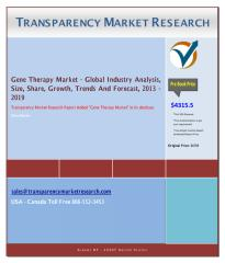 Gene Therapy Market - Global Industry Analysis, Size, Share, Growth, Trends And Forecast, 2013 - 2019.pdf