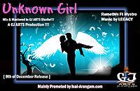 Unknown Girl [Rumethis ft Tha Mystro, Music by Legacy, GJ Arts Pro.mp3