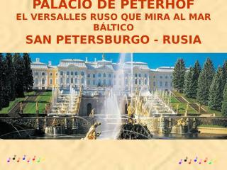 Palacio_de_Peterhof!!!.pps